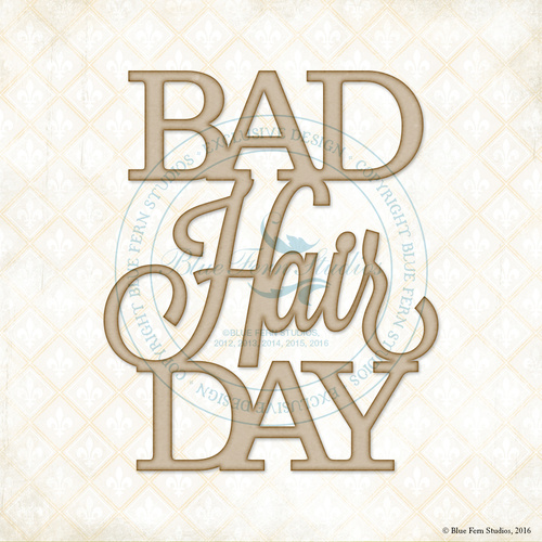 Bad Hair Day - Chipboard